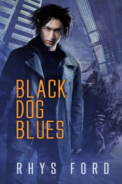 Release Day Review: Black Dog Blues by Rhys Ford
