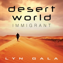 New Release: Desert World Immigrant