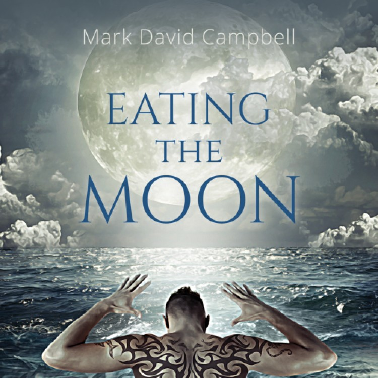 Interview with Mark David Campbell on Eating the Moon