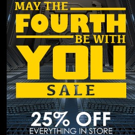 May the 4th: 25% off Everything!