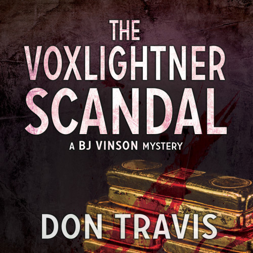 Excerpt from The Voxlightner Scandal
