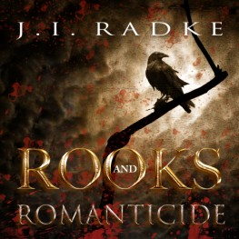 New Release: Rooks and Romanticide